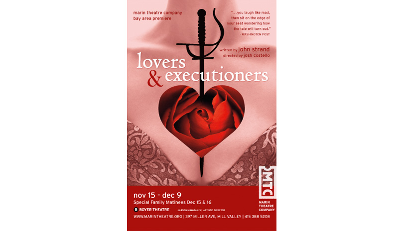<strong style='color:black; font-style:normal;'>Marin Theatre Company</strong><br /><span style='color:black; font-style:normal;'>Lovers and Executioners</span>