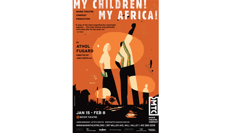 <strong style='color:black; font-style:normal;'>Marin Theatre Company</strong><br /><span style='color:black; font-style:normal;'>My Children My Africa</span><br />Illustrator: Mick Wiggins